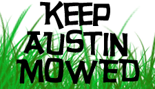 Keep Austin Mowed